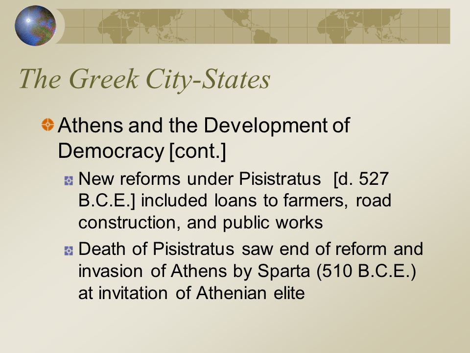 The Greek City-States Athens and the Development of Democracy [cont.]